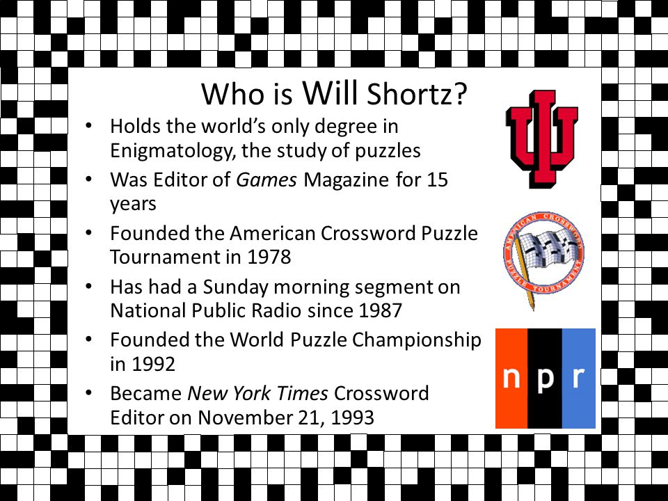 Who is Will Shortz.