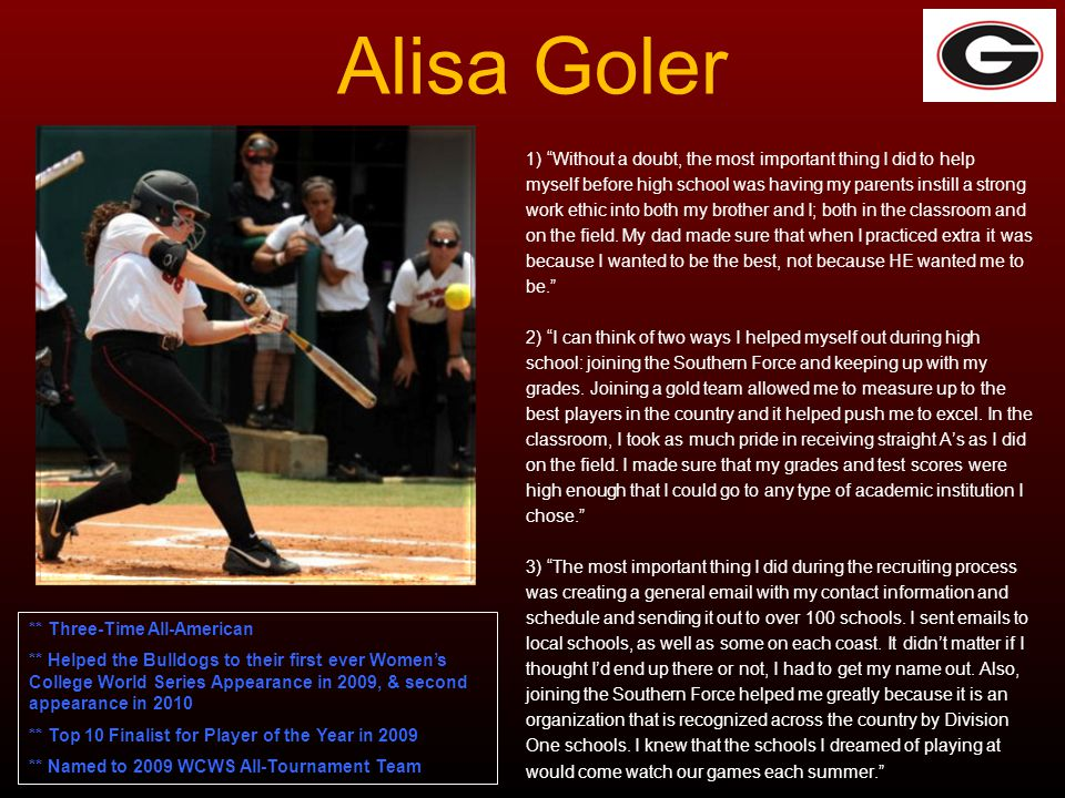 Alisa Goler 1) Without a doubt, the most important thing I did to help myself before high school was having my parents instill a strong work ethic int