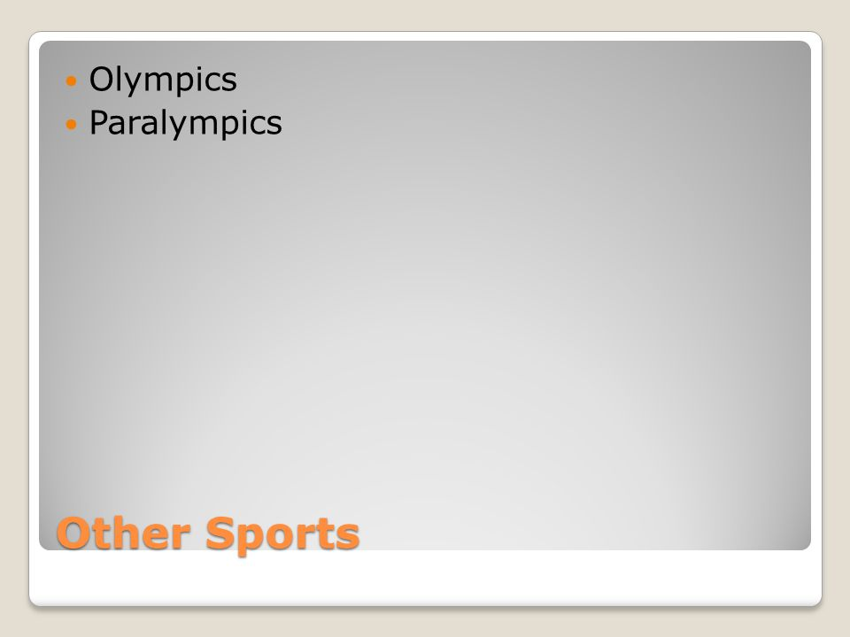 Other Sports Olympics Paralympics