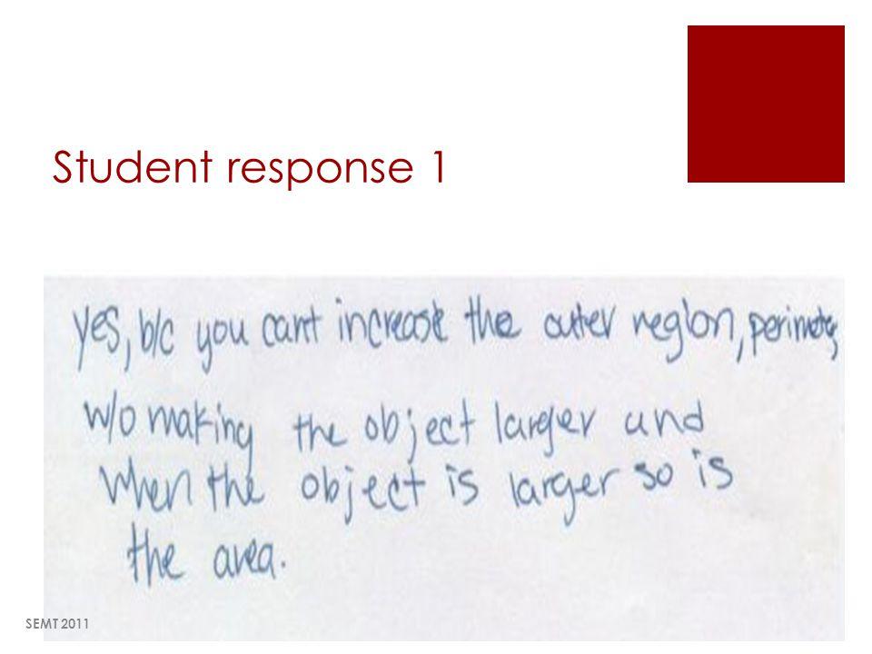 Student response 1 SEMT 2011