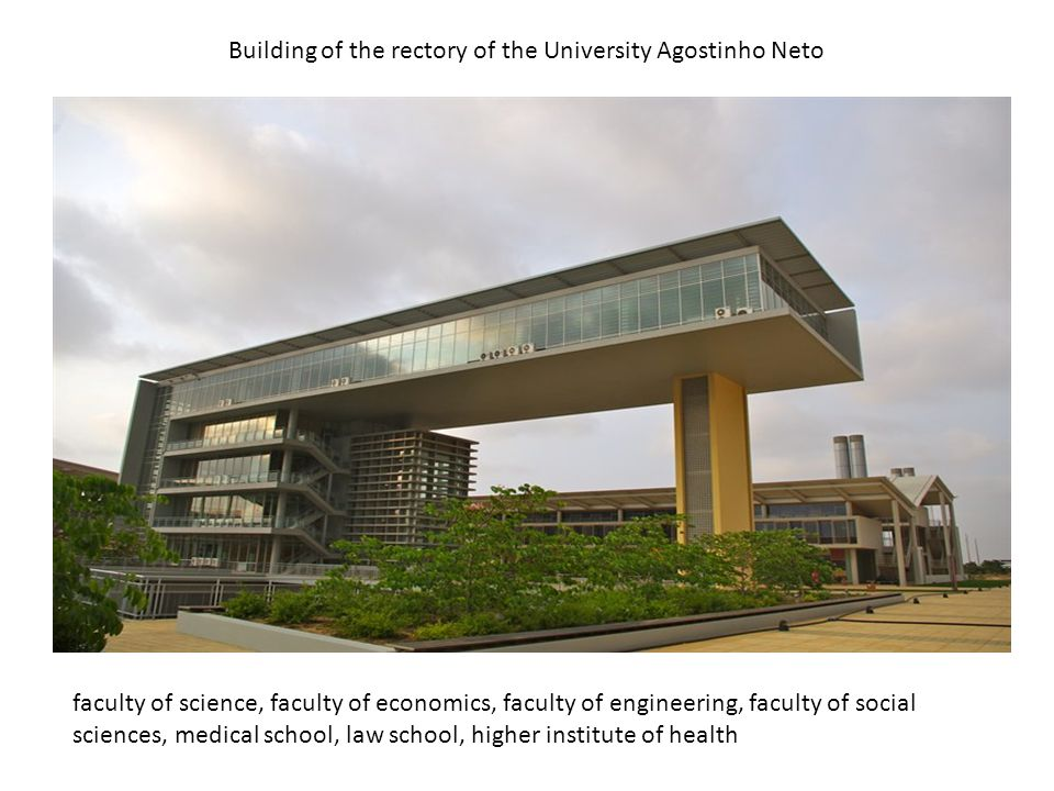 Building of the rectory of the University Agostinho Neto faculty of science, faculty of economics, faculty of engineering, faculty of social sciences,