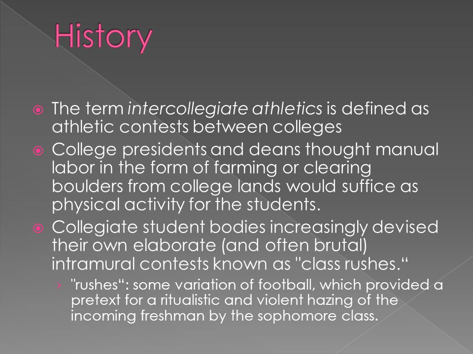 intramural sports persisted within the campus eventually sanctioned and refereed events in which a team representing one institution competed against its counterpart from another.