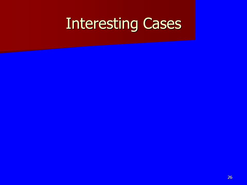 Interesting Cases 26