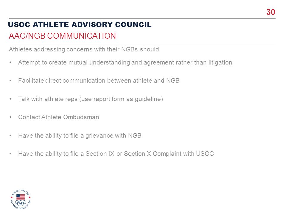 30 USOC ATHLETE ADVISORY COUNCIL Attempt to create mutual understanding and agreement rather than litigation Facilitate direct communication between a