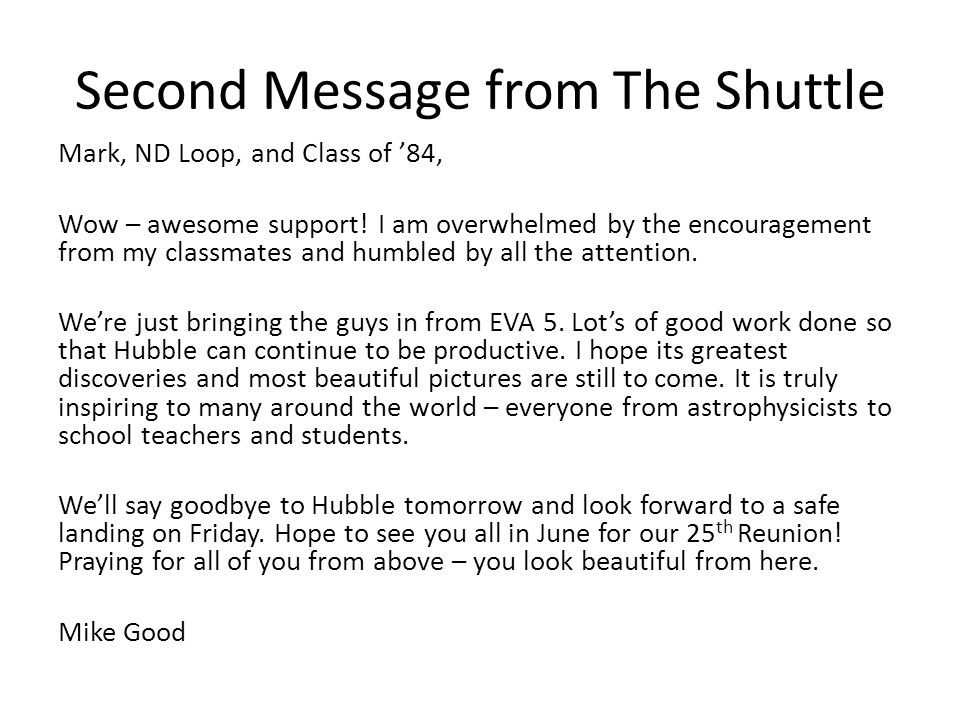 Second Message from The Shuttle Mark, ND Loop, and Class of 84, Wow – awesome support.