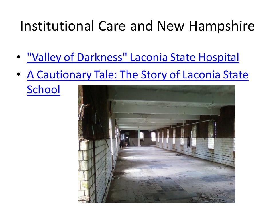 Institutional Care and New Hampshire