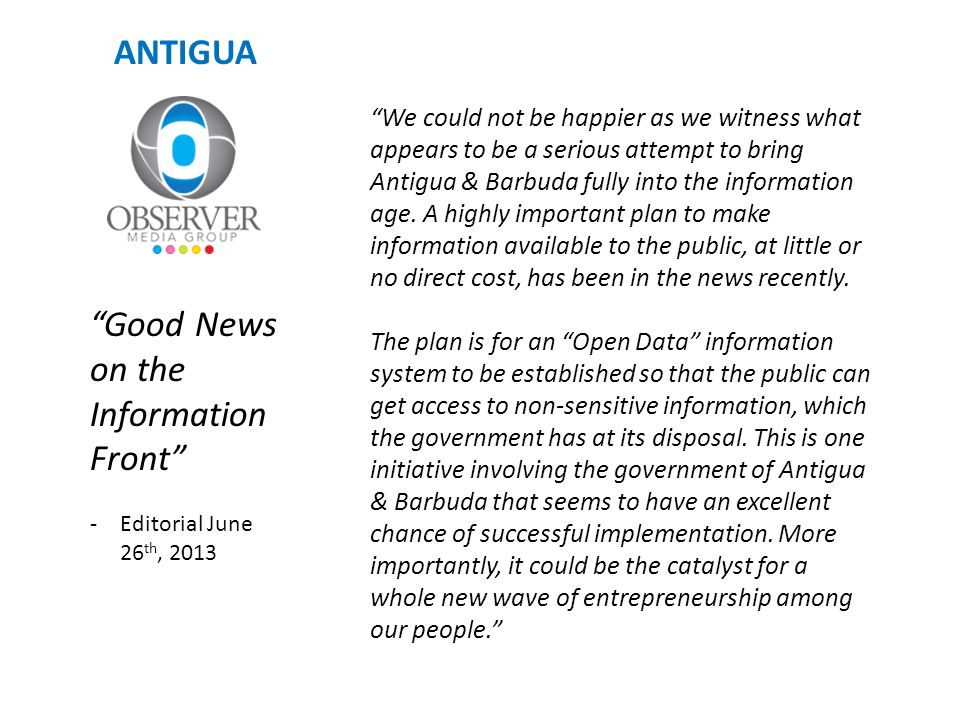 Good News on the Information Front -Editorial June 26 th, 2013 We could not be happier as we witness what appears to be a serious attempt to bring Ant