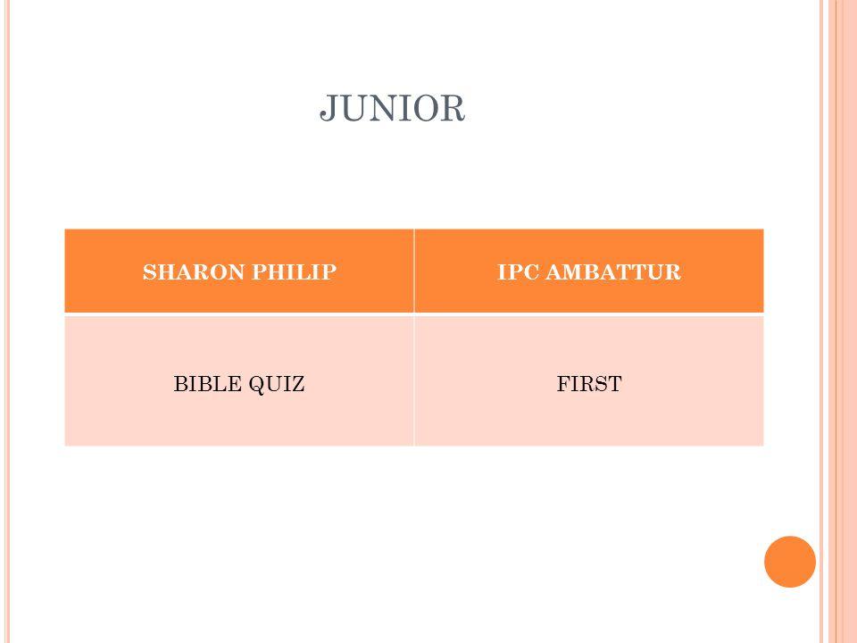 JUNIOR SHARON PHILIPIPC AMBATTUR BIBLE QUIZFIRST