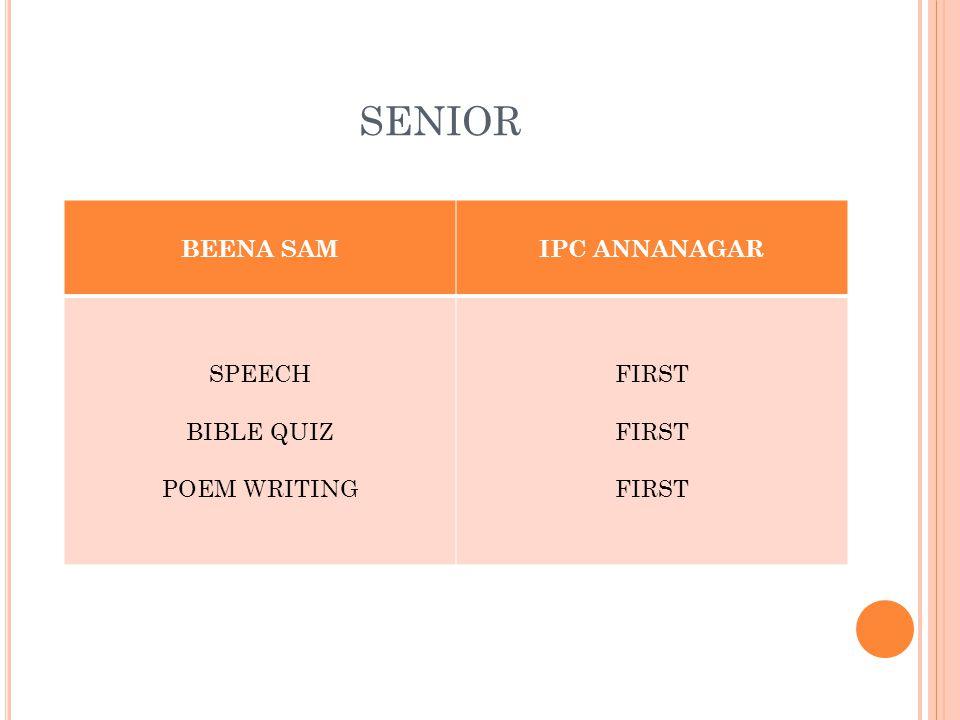 SENIOR BEENA SAMIPC ANNANAGAR SPEECH BIBLE QUIZ POEM WRITING FIRST