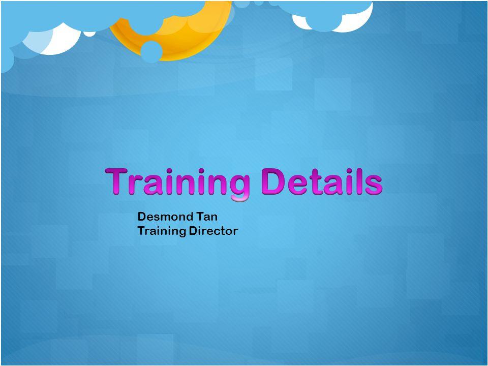 Desmond Tan Training Director