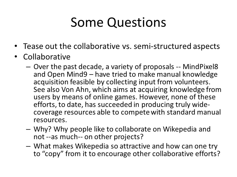 Some Questions Tease out the collaborative vs.