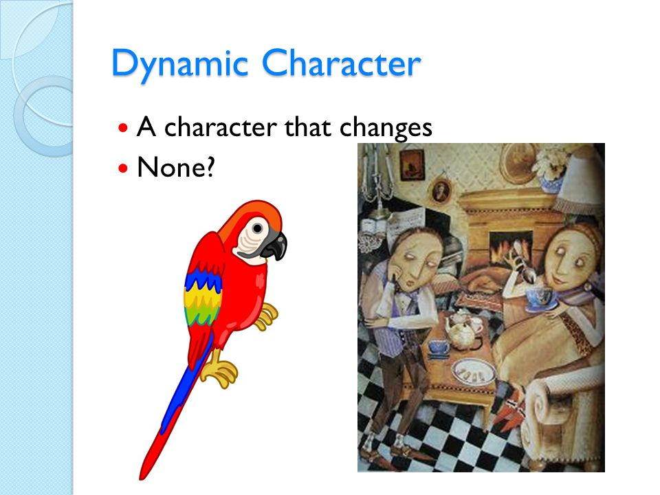 Dynamic Character A character that changes None?