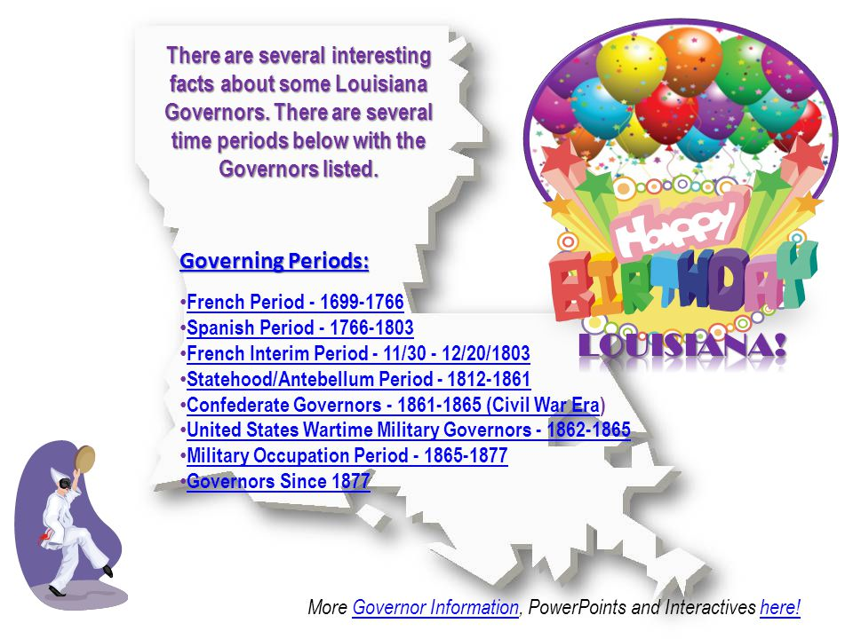 There are several interesting facts about some Louisiana Governors.