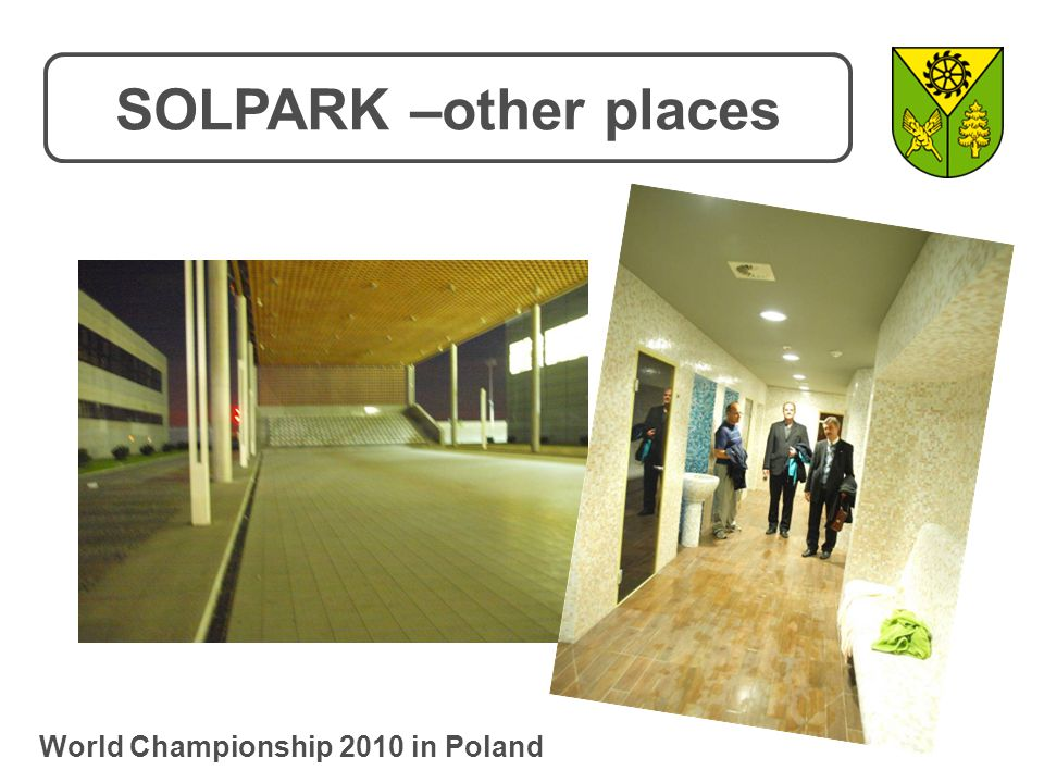 SOLPARK –other places World Championship 2010 in Poland