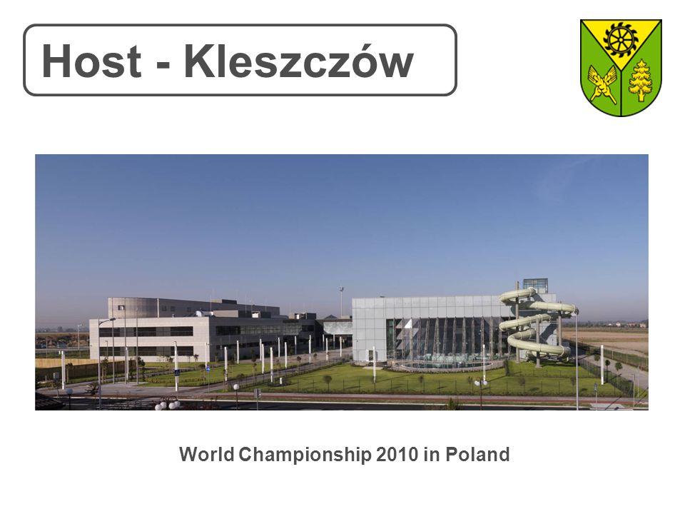 Host - Kleszczów World Championship 2010 in Poland
