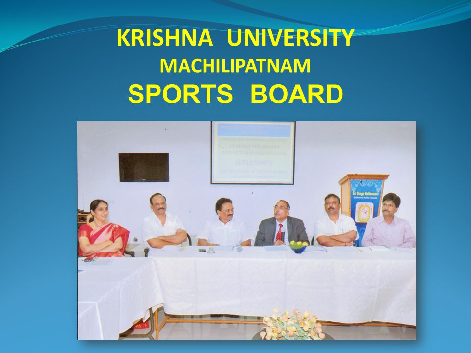 KRISHNA UNIVERSITY MACHILIPATNAM SPORTS BOARD
