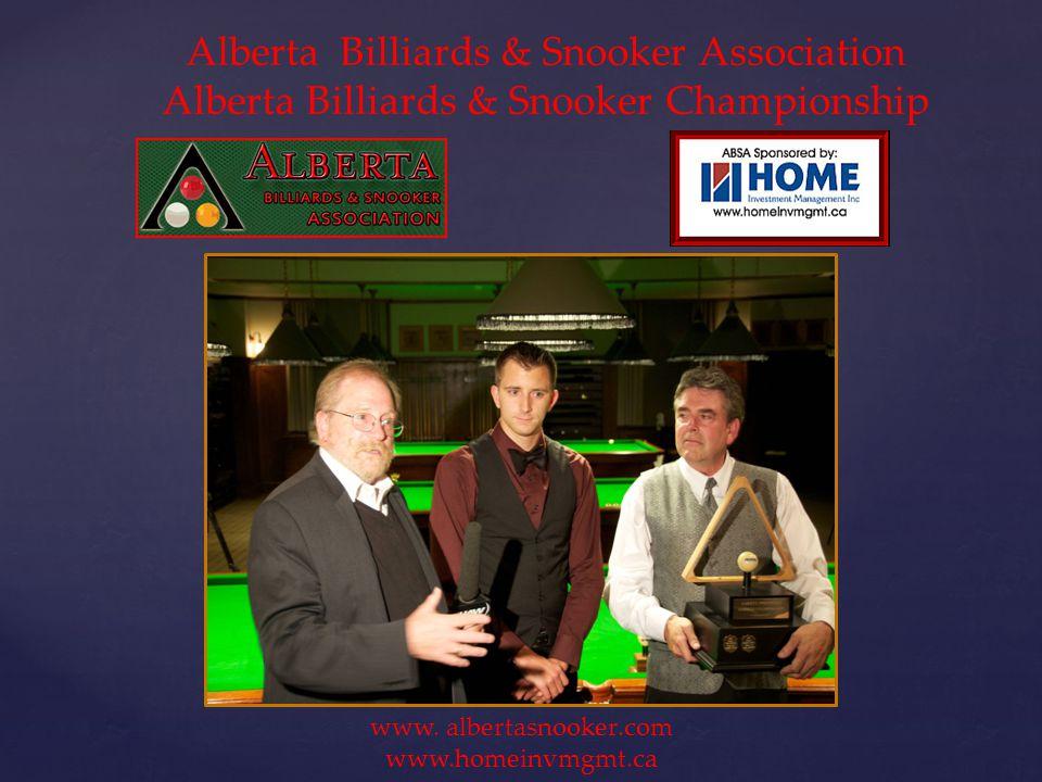 Alberta Billiards & Snooker Association Alberta Billiards & Snooker Championship www.