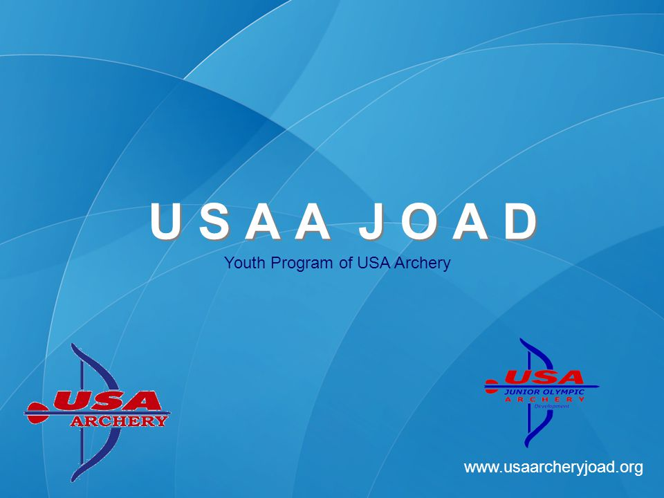 www.usaarcheryjoad.org U S A A J O A D JOAD STRATEGIC PLAN IMPLEMENTATION 2008 Growth and Improvements –Objective #1 – Create a promotional campaign to attract those already introduced to NASP, OAS, ASAP, Camps, etc.