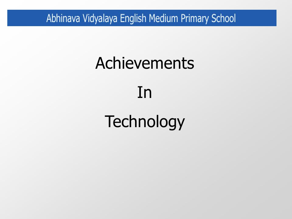 Achievements In Technology