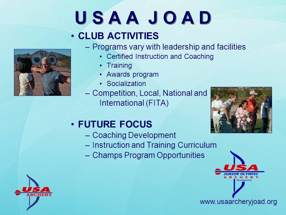 www.usaarcheryjoad.org AWARDS PROGRAMS (Club Level) –JOAD Star pin award (2007) 8 JOAD Star pin levels +1200 involved per year.