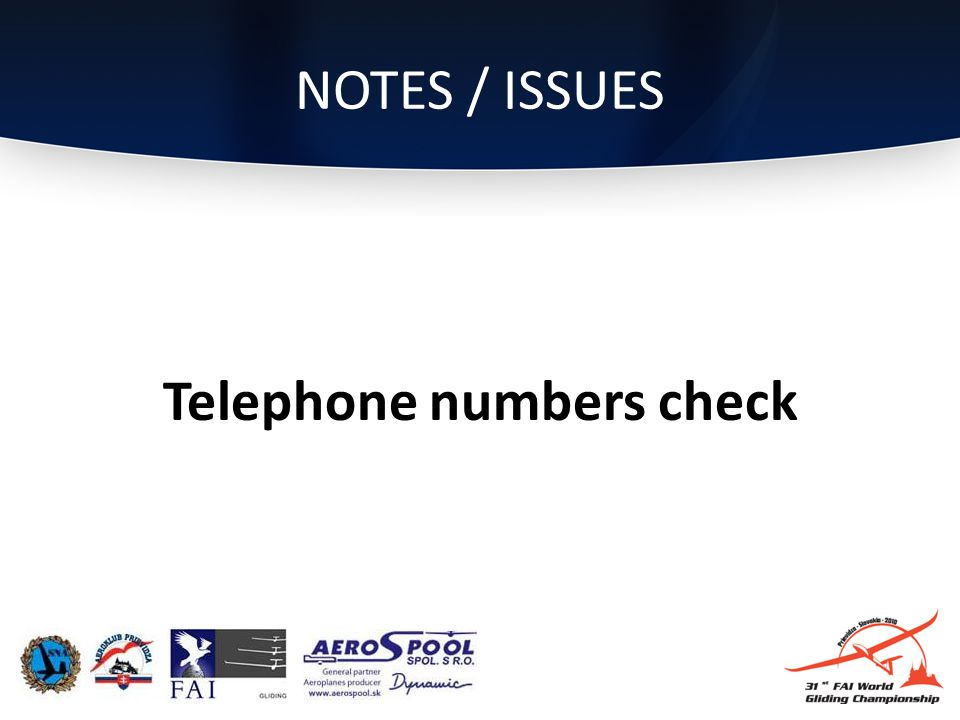 NOTES / ISSUES Telephone numbers check