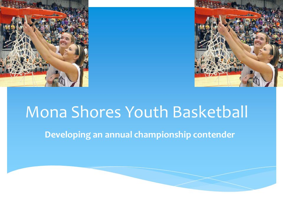 Mona Shores Youth Basketball Developing an annual championship contender