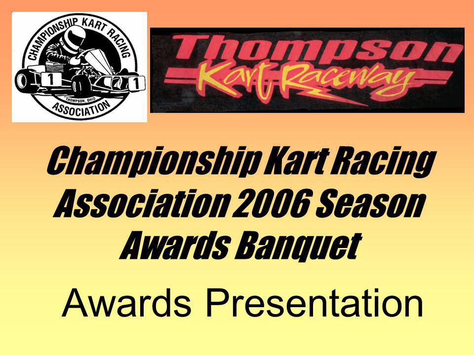 CKRA 2006 Awards Banquet CKRA would like to thank our 2006 class sponsors