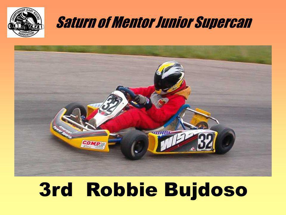 Saturn of Mentor Junior Supercan 3rd Robbie Bujdoso