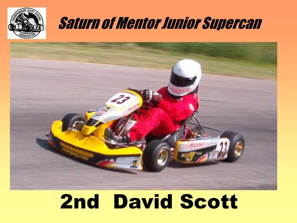 Saturn of Mentor Junior Supercan 2nd David Scott