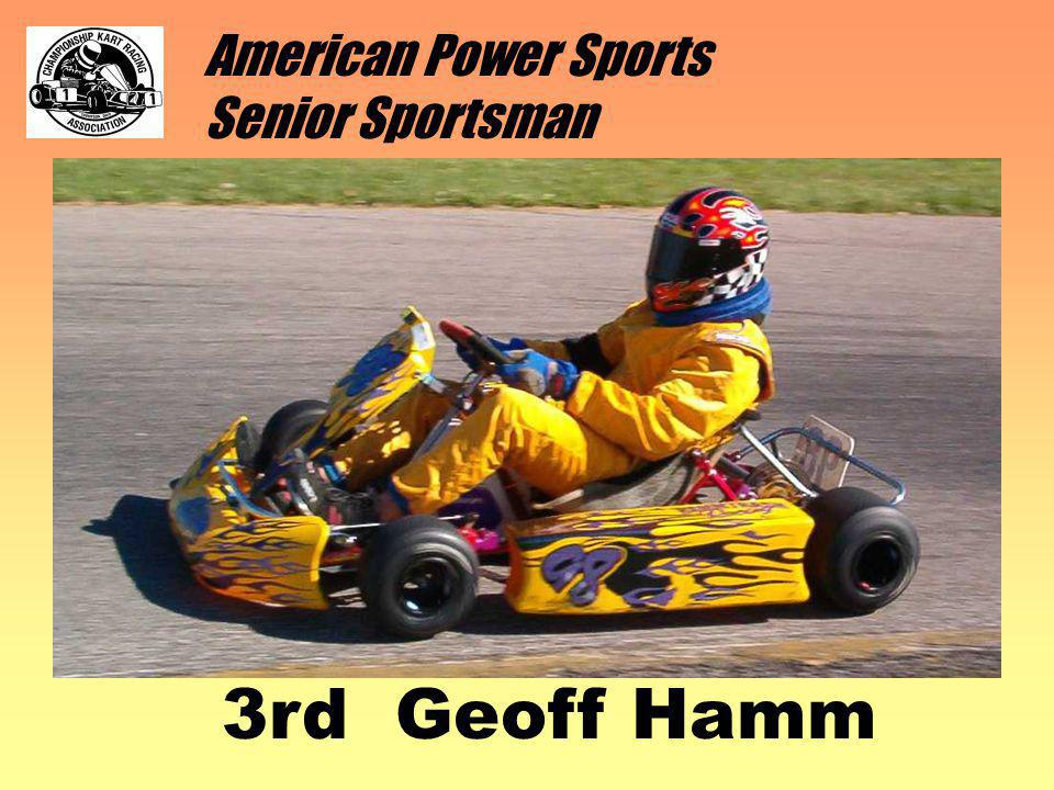 American Power Sports Senior Sportsman 3rd Geoff Hamm