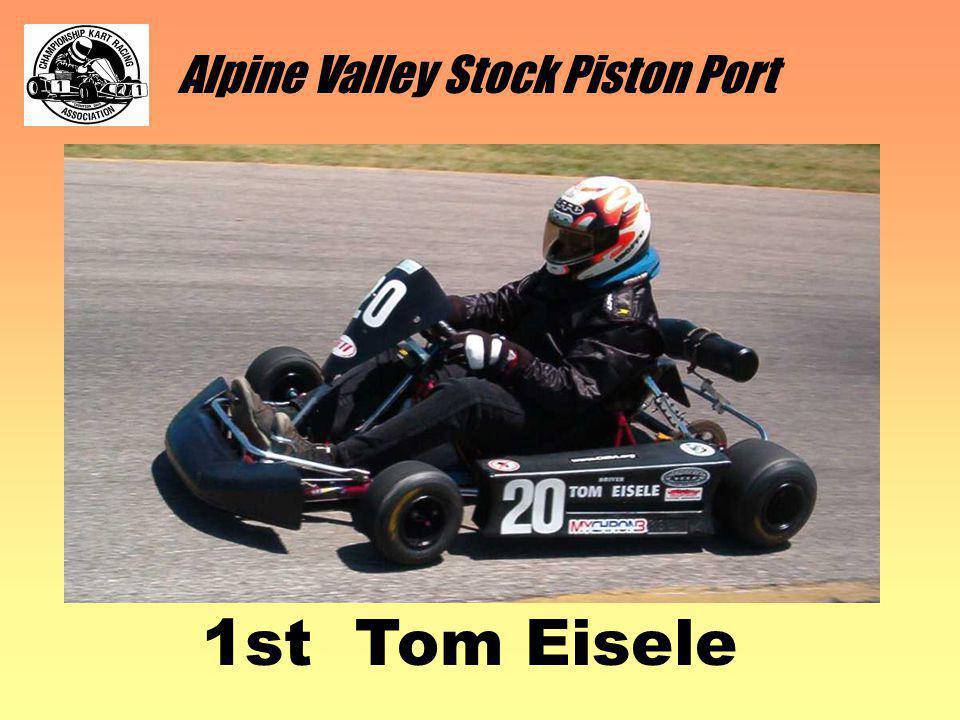 Alpine Valley Stock Piston Port 1st Tom Eisele