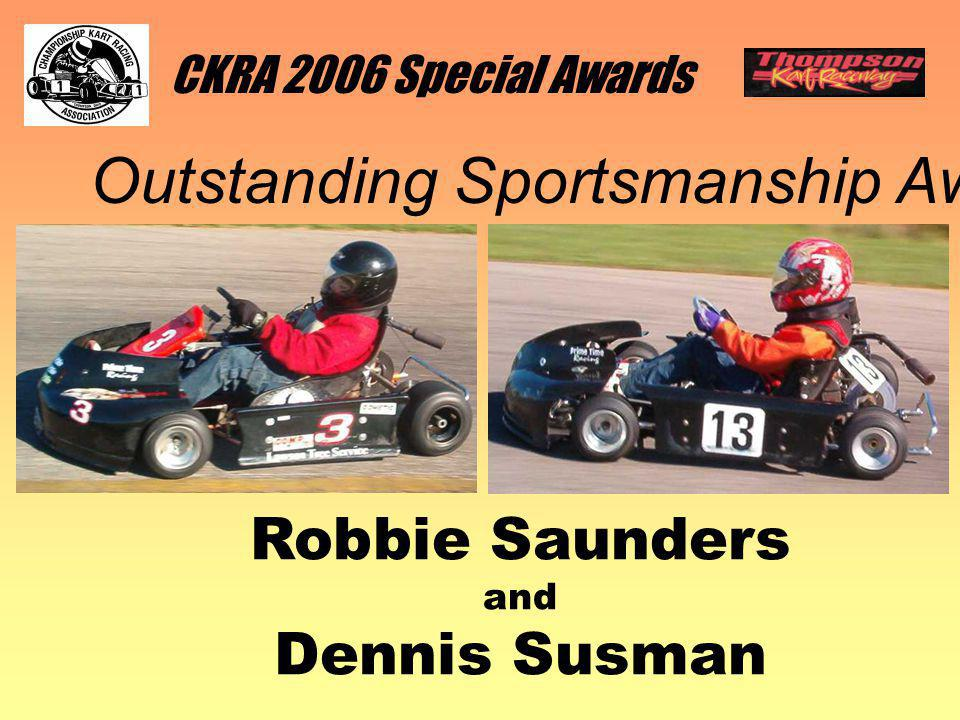 CKRA 2006 Special Awards Outstanding Sportsmanship Award Robbie Saunders and Dennis Susman