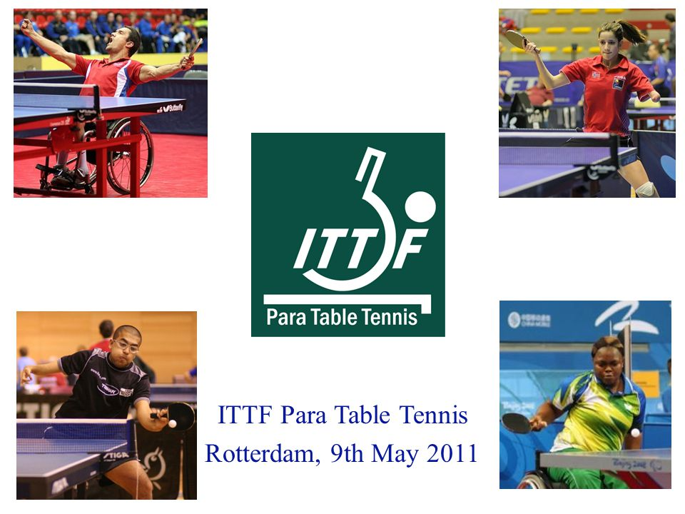 ITTF Para Table Tennis Rotterdam, 9th May 2011