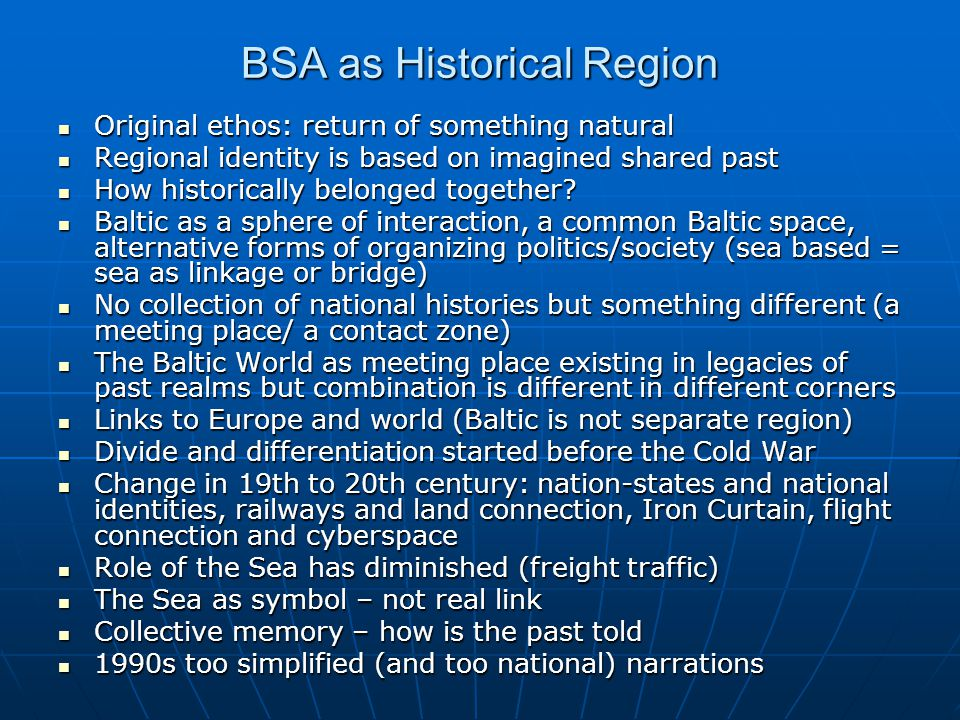 Re-Linking the BSA Is the Baltic Sea Area again a meeting zone / a contact zone.