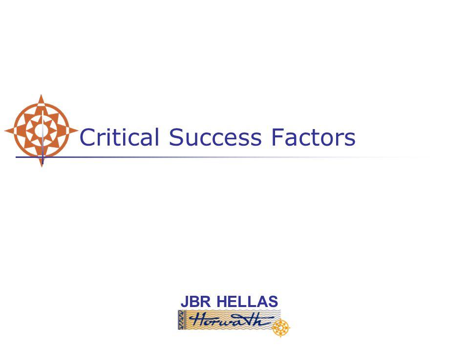 JBR HELLAS Critical Success Factors