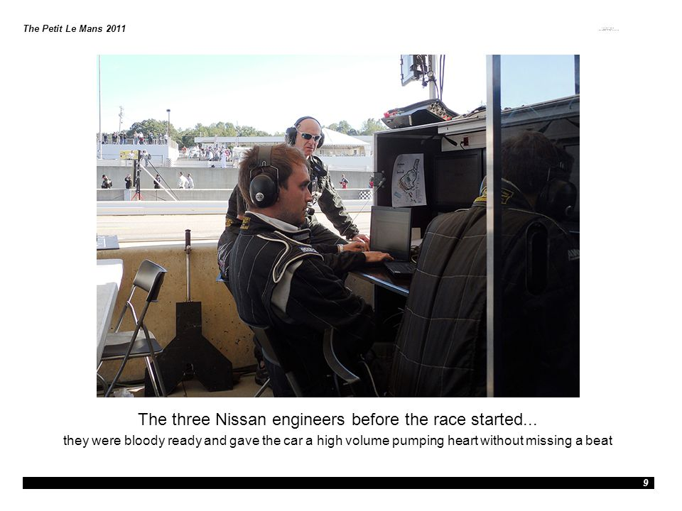 The three Nissan engineers before the race started...