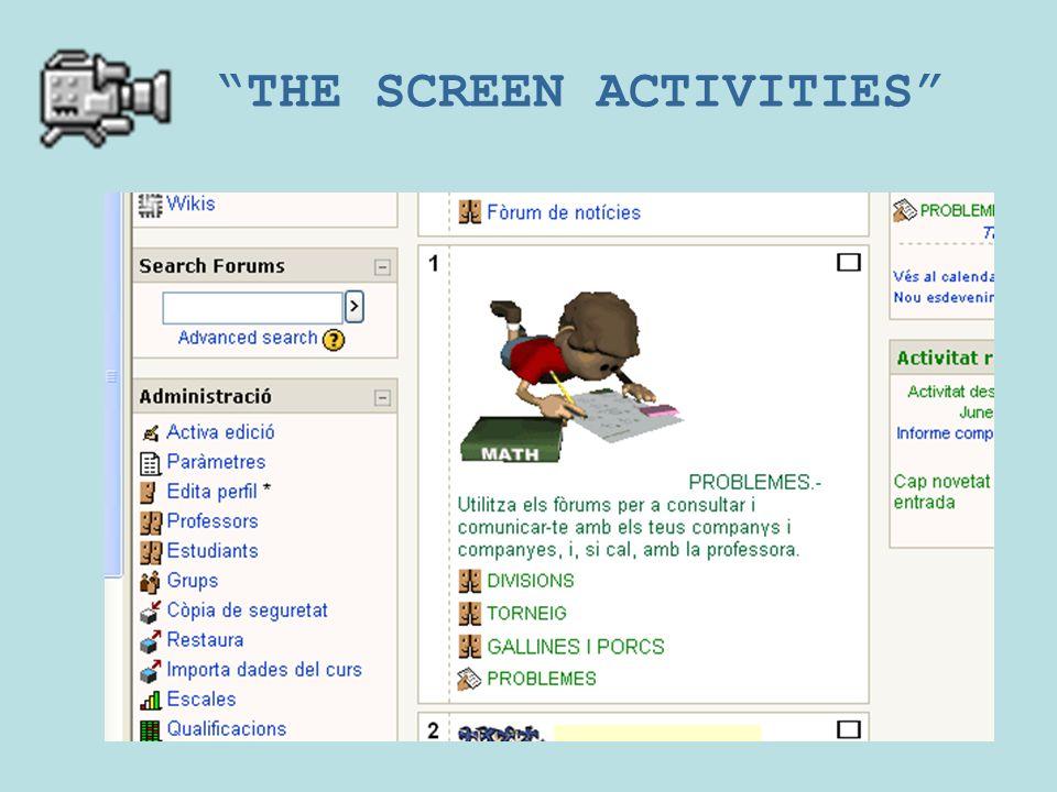 THE SCREEN ACTIVITIES