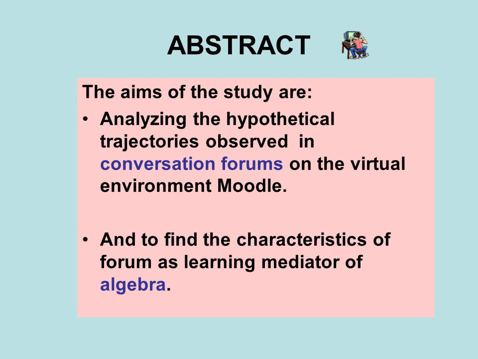 TASKS Analysis of the effective interactions in the co- construction of knowledge through the forums.