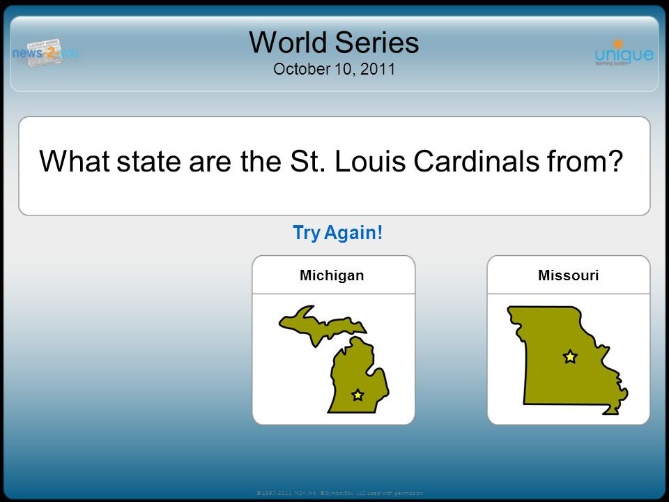 MichiganMissouriLouisiana What state are the St. Louis Cardinals from.
