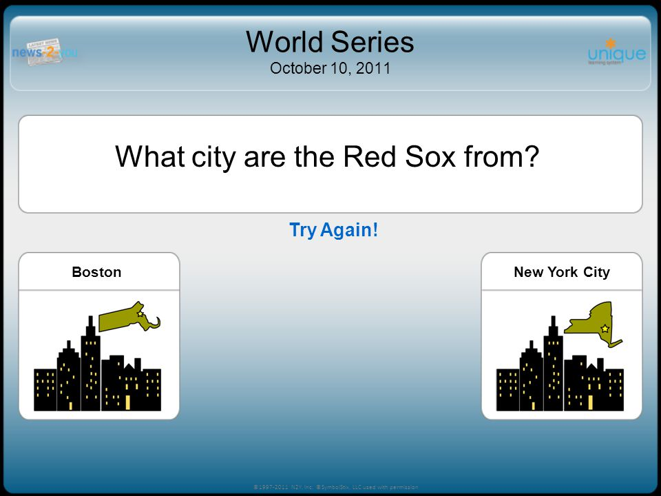What city are the Red Sox from. BostonLos AngelesNew York City ©1997-2011 N2Y, Inc.