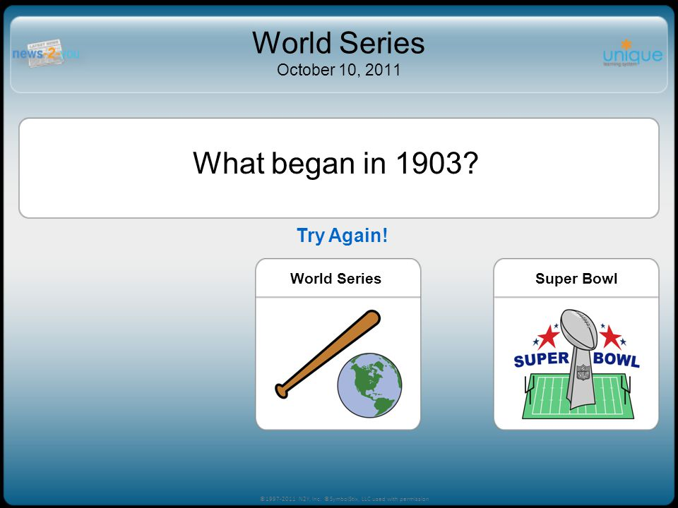 What began in 1903. World SeriesSuper BowlIndy 500 ©1997-2011 N2Y, Inc.