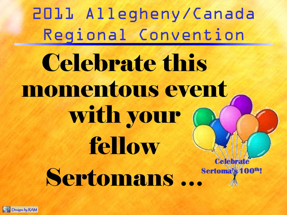 2011 Allegheny/Canada Regional Convention … with a FUN-FILLED and INFORMATIVE weekend at a POCONO MOUNTAIN RESORT!