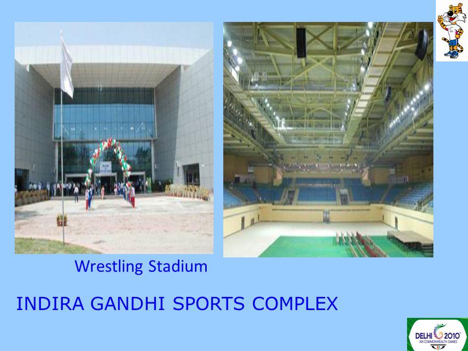INDIRA GANDHI SPORTS COMPLEX Wrestling Stadium