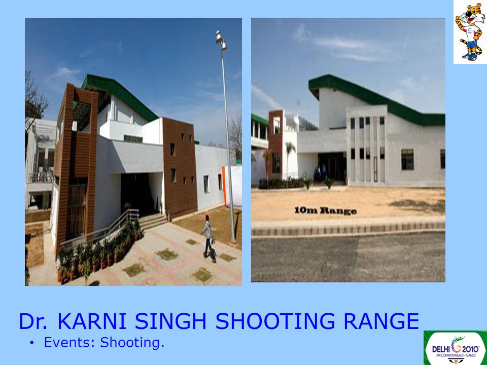 Dr. KARNI SINGH SHOOTING RANGE Events: Shooting.