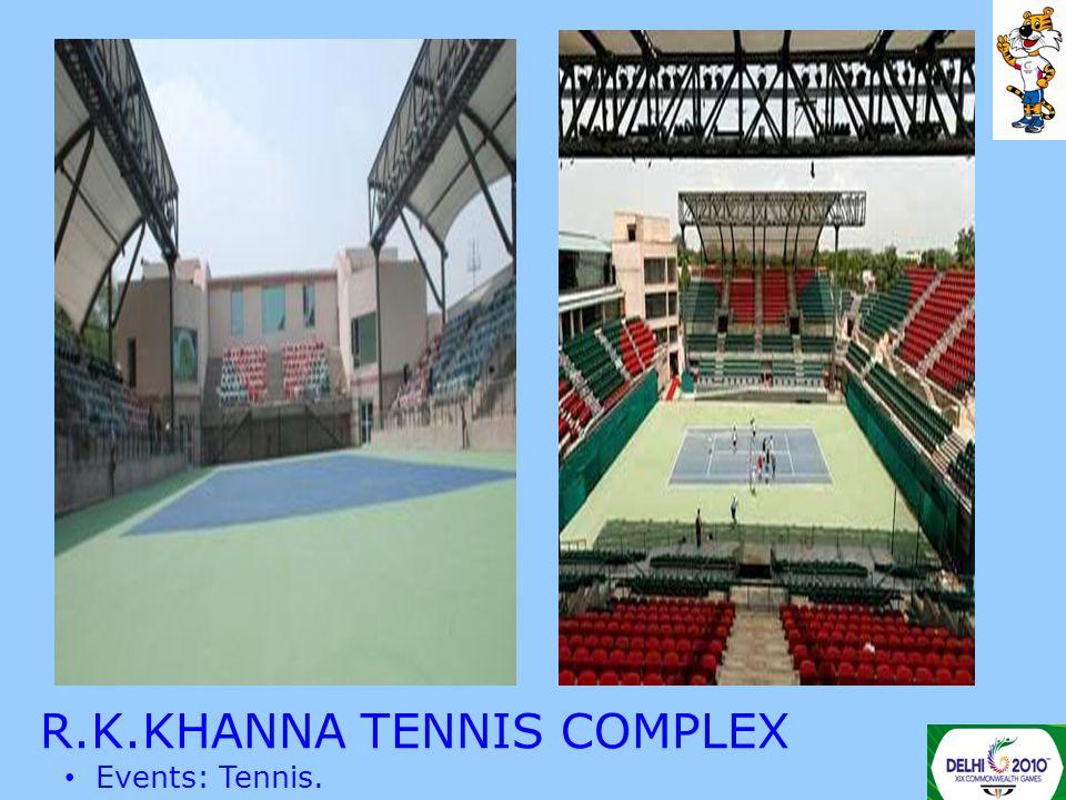R.K.KHANNA TENNIS COMPLEX Events: Tennis.