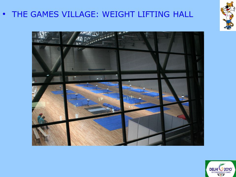 THE GAMES VILLAGE: WEIGHT LIFTING HALL