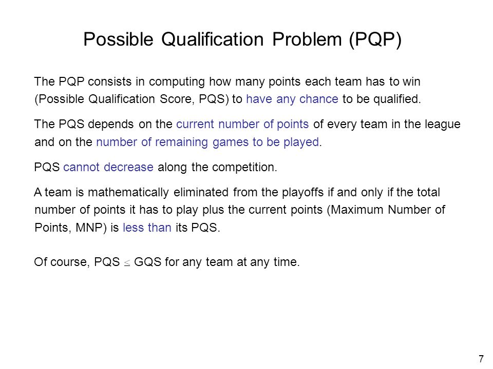 18 Conclusions 1.Under a different rule, the playoff elimination problem may be even more complex.
