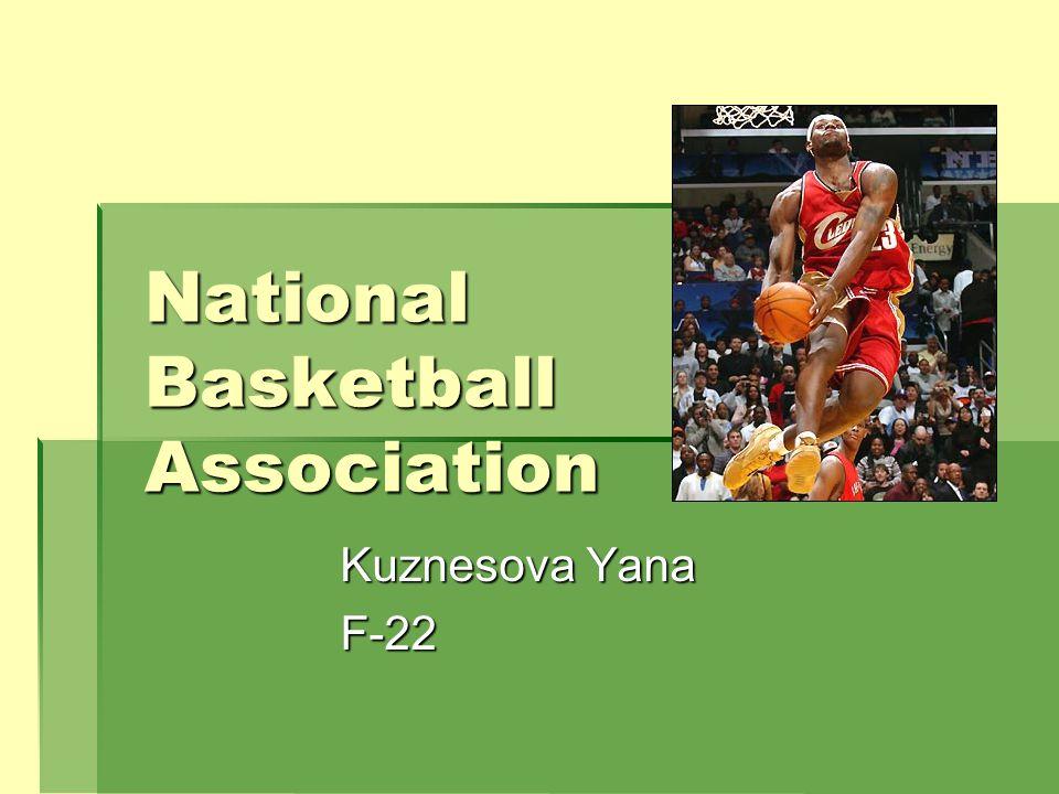 National Basketball Association Kuznesova Yana F-22