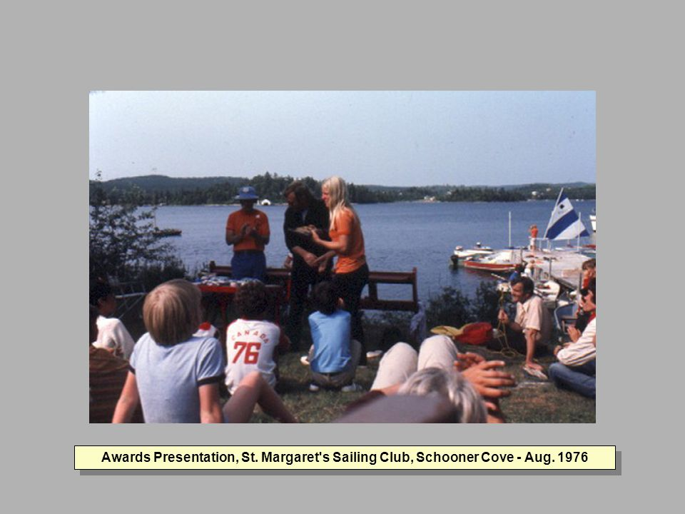 Awards Presentation, St. Margaret s Sailing Club, Schooner Cove - Aug. 1976