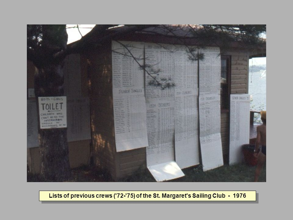Lists of previous crews ( 72- 75) of the St. Margaret s Sailing Club - 1976